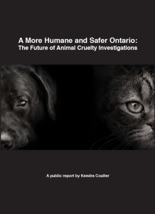 A More Humane and Safer Ontario: The Future of Animal Cruelty Investigations